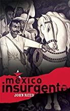 Best reed mexico insurgente Reviews