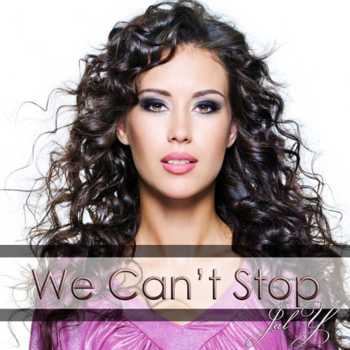 We Can't Stop (Tribute to Miley Cyrus)