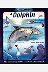 Uncover a Dolphin (Uncover Books) Hardcover