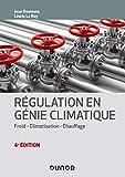 Régulation en génie climatique - Froid - Climatisation - Chauffage