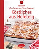 Köstliches aus Hefeteig: Die Schätze aus Omas Backbuch (Kindle Ausgabe)