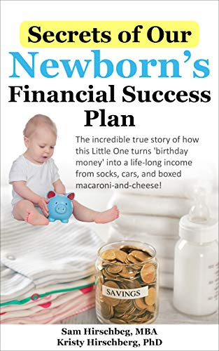 secrets-of-our-newborn's-financial-success-plan