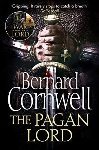 The Pagan Lord (The Last Kingdom Series, Book 7) (English Edition)