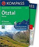 KOMPASS Wanderführer Ötztal, Pitztal: Wanderführer mit Extra-Tourenkarte 1:50.000, 60 Touren, GPX-Daten zum Download