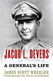 Jacob L. Devers: A General's Life (American Warriors Series) (English Edition)