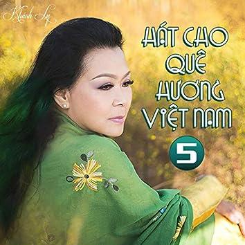 Hát Cho Quê Hương Việt Nam 5