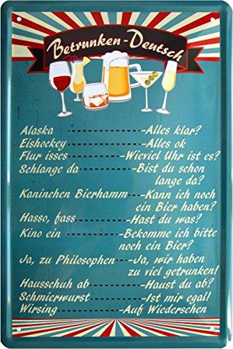 Betrunken-Deutsch Funny Getränkekarte Bar Deko Bier 20x30 cm Blechschild 422
