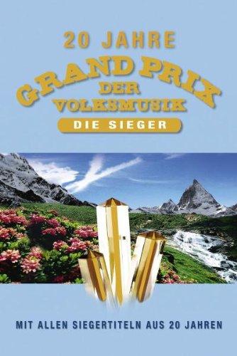 Various Artists - 20 Jahre Grand Prix der Volksmusik: Die Sieger
