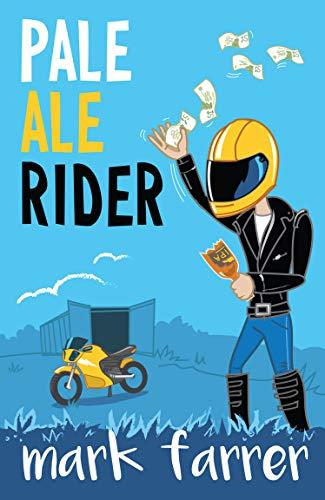 Pale Ale Rider (Cullen & Big Paul) (English Edition)