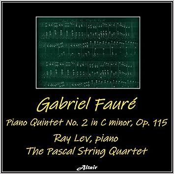 Fauré: Piano Quintet NO. 2 in C Minor, OP. 115 (Live)