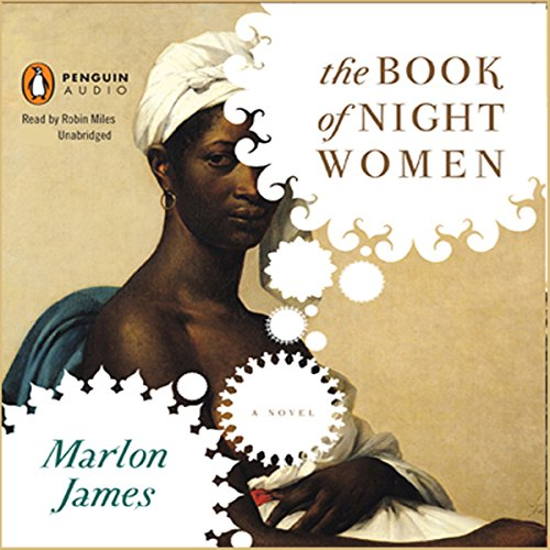 The Book of Night Women Audiobook By Marlon James cover art