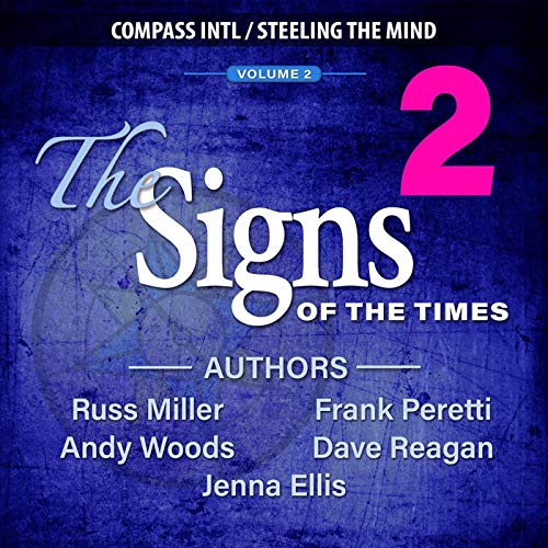 The Signs of the Times: Volume 2 Audiobook By Frank Peretti, Andy Woods, Jenna Ellis cover art