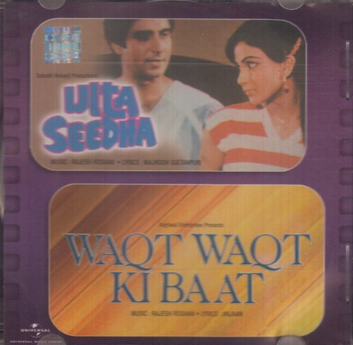 Ulta Seedha / Waqt Ki Baat