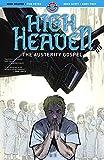 High Heaven: Volume One: The Austerity Gospel