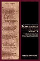 A Comprehensive Commentary of SHAKE-SPEARES SONNETS (Tome 1 of 3)