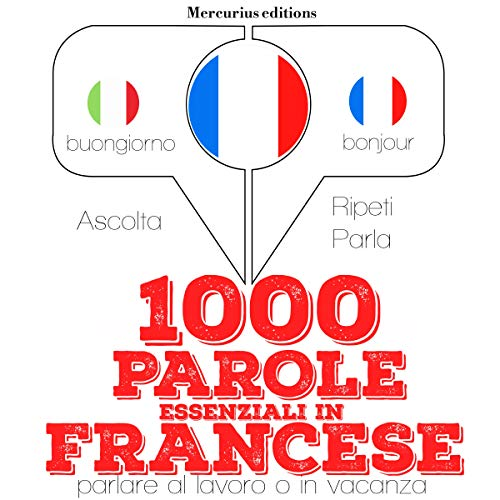 1000 parole essenziali in Francese audiobook cover art