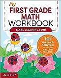 My First Grade Math Workbook: 101 Games & Activities to Support First Grade Math Skills (My Workbook)