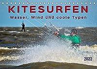 Kitesurfen - Wasser, Wind und coole Typen (Tischkalender 2022 DIN A5 quer): Kitesurfing, ultimativer Funsport mit vielen begeisterten Anhaengern. (Monatskalender, 14 Seiten )