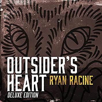Outsider's Heart (Deluxe)