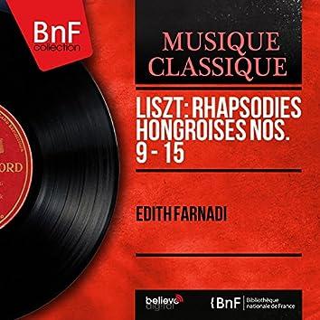 Liszt: Rhapsodies hongroises Nos. 9 - 15 (Mono Version)