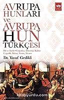 Avrupa Hunlari ve Avrupa Hun Türkcesi
