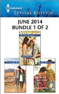 Harlequin Special Edition June 2014 - Bundle 1 of 2: An Anthology