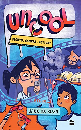 Uncool: Fights, Camera, Action (English Edition)