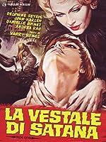 La Vestale Di Satana [Italian Edition]