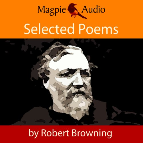 Robert Browning: Selected Poems audiobook cover art