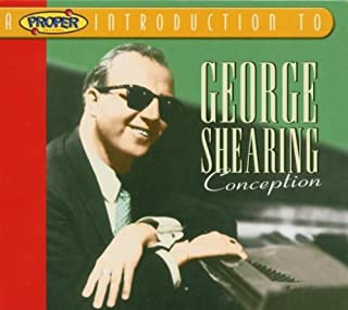 Shearing, George Conception/A Proper Introduction Other Modern Jazz