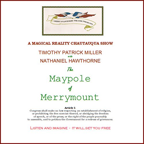 The Maypole of Merrymount                   Auteur(s):                                                                                                                                 Nathaniel Hawthorne                               Narrateur(s):                                                                                                                                 Timothy Patrick Miller                      Durée: 44 min     Pas de évaluations     Au global 0,0