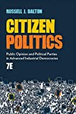 Citizen Politics: Public Opinion and Political Parties in Advanced Industrial Democracies (English Edition)