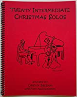 やさしいチェロ & ピアノ伴奏譜 クリスマス曲集 おなじみのX'mas定番揃い♪