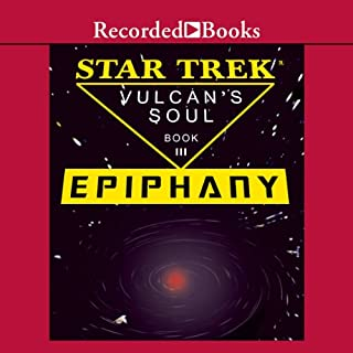 Star Trek     Epiphany - The Vulcan's Soul Trilogy, Book Three              By:                                                                                                                                 Josepha Sherman,                                                                                        Susan Schwartz                               Narrated by:                                                                                                                                 Richard Poe                      Length: 11 hrs and 33 mins     97 ratings     Overall 4.1