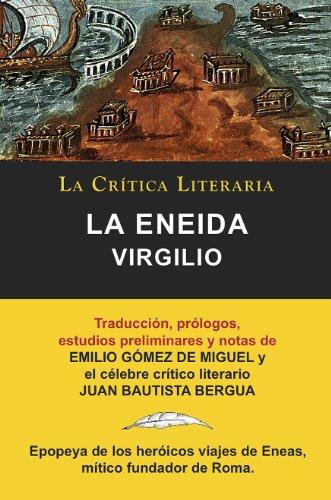 Virgilio: La Eneida, Colección La Crítica Literaria por el célebre crítico literario Juan Bautista Bergua, Ediciones Ibéricas
