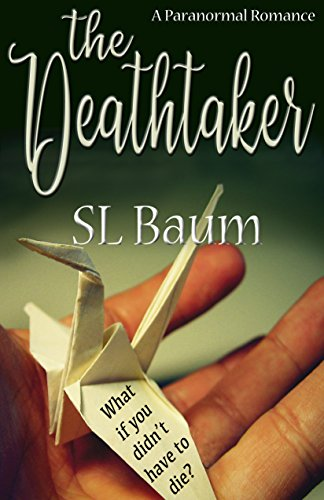 The Deathtaker: a Paranormal Romance