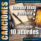 Componer canciones: Conociéndo 10 acordes (Italian Edition)