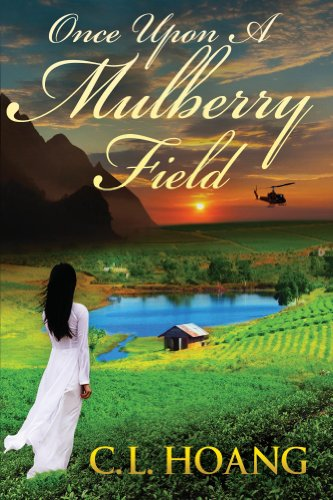 Once upon a Mulberry Field by [C. L. Hoang]