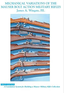 Mechanical Variations of Mauser Bolt Action Military Rifles