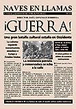 Revista Naves en Llamas Nº 13: Crónicas y análisis desde el fin de Occidente