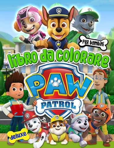 Paw Patrol Libro Da Colorare: Paw Patrol Impressionante Libro Da Colorare Per I Bambini
