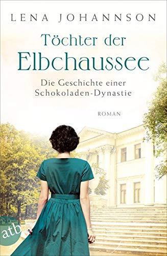 Buchseite und Rezensionen zu 'Töchter der Elbchaussee' von Lena Johannson