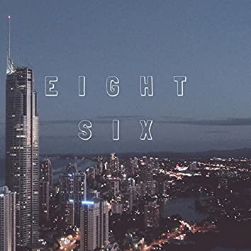 Eight-Six (feat. T8)