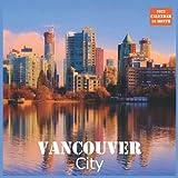 Vancouver City Calendar 2022: Official Canada City Vancouver Calendar 2022, 16 Month Calendar 2022