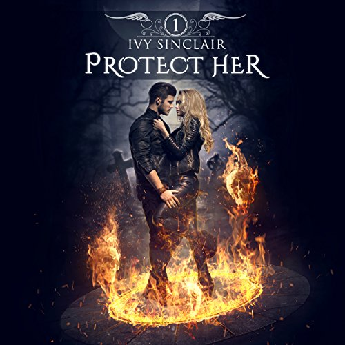 Protect Her: Part One Audiobook By Ivy Sinclair cover art