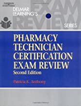 Delmar's Pharmacy Technician Certification Exam Review (Test Preparation)