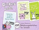 Dickes Lob! 100 Belohnungskärtchen für Schüler (Fleißkärtchen für Kinder) - Andrea Wiedemann
