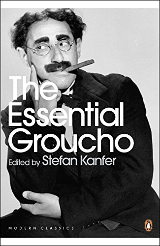 The Essential Groucho: Writings by, for and about Groucho Marx (Penguin Modern Classics)