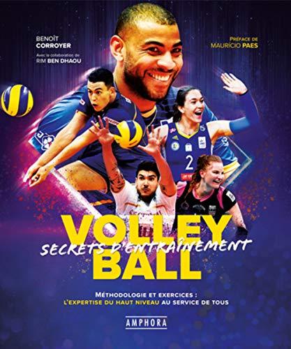 Volley-Ball - Secrets d'entrainement (Sports collectifs)