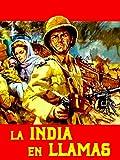 La India en llamas